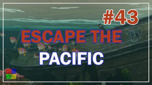 Escape-The-Pacific-прохождение-42-Обновление-альфа-48