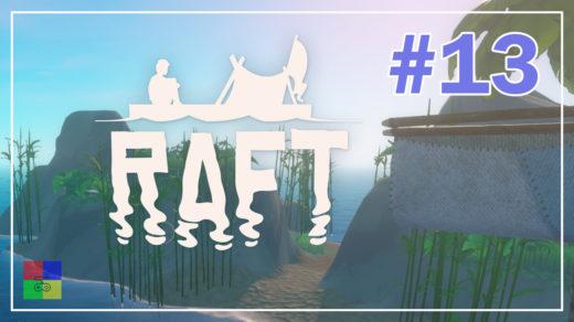 Raft-прохождение-13-Ресурсы
