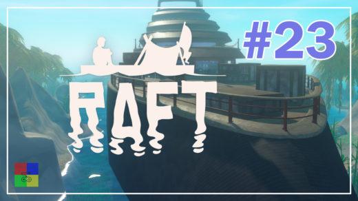 Raft-прохождение-23-Яхта
