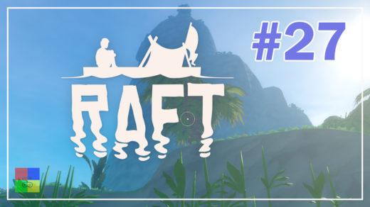 Raft-прохождение-27-Большой-остров