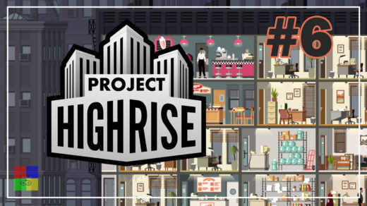 Project-Highrise-прохождение-6-Расширяемся