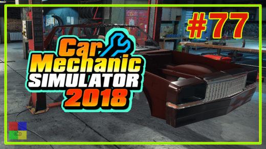 Car-mechanic-simulator-2018-прохождение-77-bolt-chapman