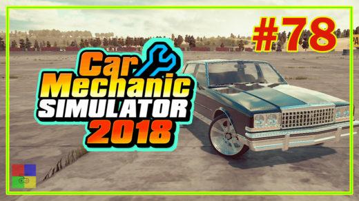Car-mechanic-simulator-2018-прохождение-78-bolt-chapman-ep.2-