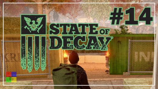 state-of-decay-прохождение-14-Во-все-тяжкие