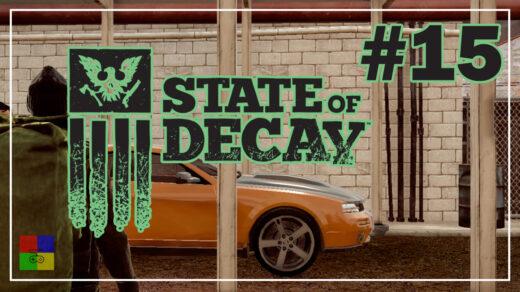 state-of-decay-прохождение-15-Судебный-переполох