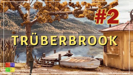 Truberbrook-прохождение-1