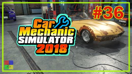 Car-mechanic-simulator-2018-прохождение-36-20-Уровень