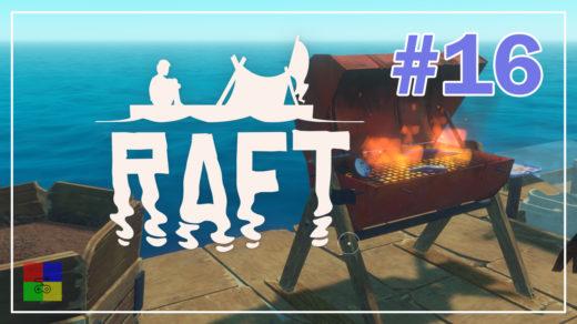 Raft-прохождение-16-Гриль