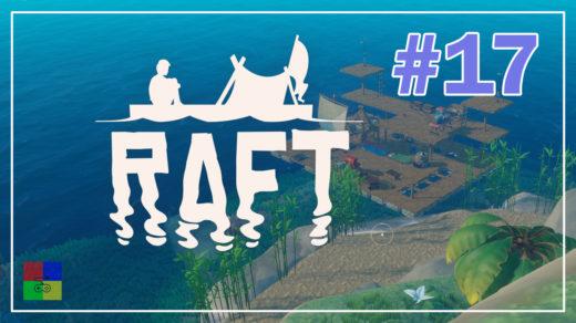 Raft-прохождение-17-Расширяем-плот