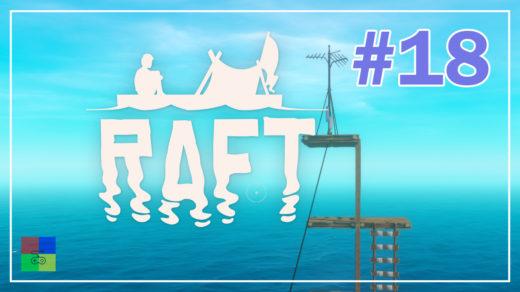 Raft-прохождение-18-Высота