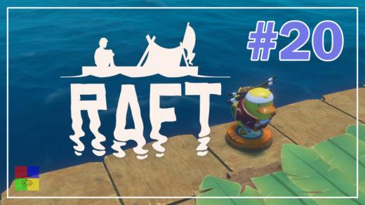 Raft-прохождение-20-Все-налаживается
