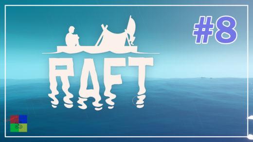 Raft-прохождение-8-Снова-погибли
