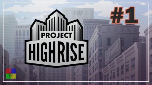 Project-Highrise-прохождение-1-Обзор-Обучение