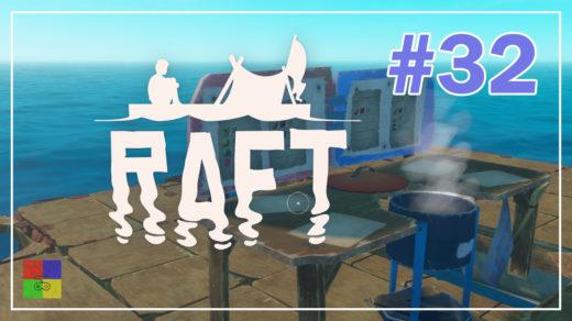 Raft-прохождение-32-В-рот-компот