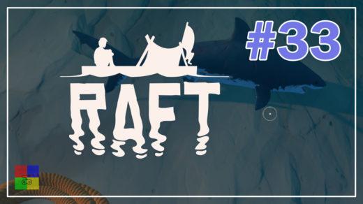 Raft-прохождение-33-Готовимся