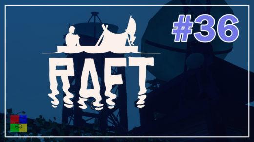 Raft-прохождение-36-Станция-2