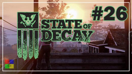 state-of-decay-прохождение-26-Дожили-до-вечера