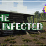 The Infected прохождение #4 ♦ ОХОТИМСЯ ♦
