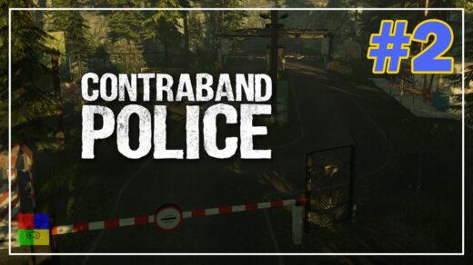Contraband-Police-Prologue-прохождение-2-Трудовой-лагерь